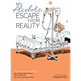 My Alcoholic Escape from Reality (My Lesbian Experience with Loneliness, 4)