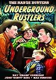 The Range Busters - Underground Rustlers