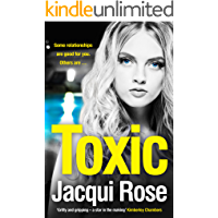Toxic: The addictive new crime thriller from the best selling author that will have you gripped