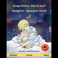 Slaap lekker, kleine wolf – Qongchu', ngavyaw' mach (Nederlands – Klingon): Tweetalig kinderboek, met luisterboek (Sefa…