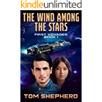 The Wind Among the Stars (First Voyages Book 1)