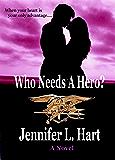 Who Needs A Hero? (Laundry Hag series)
