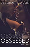 Obsessed: Part Two (The Obsessed Series Book 2) (English Edition)
