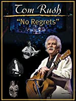 Tom Rush: No Regrets