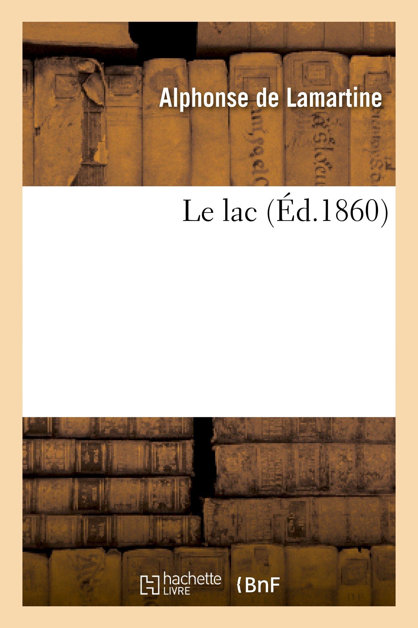 Le Lac (Litterature) (French Edition) pdf epub