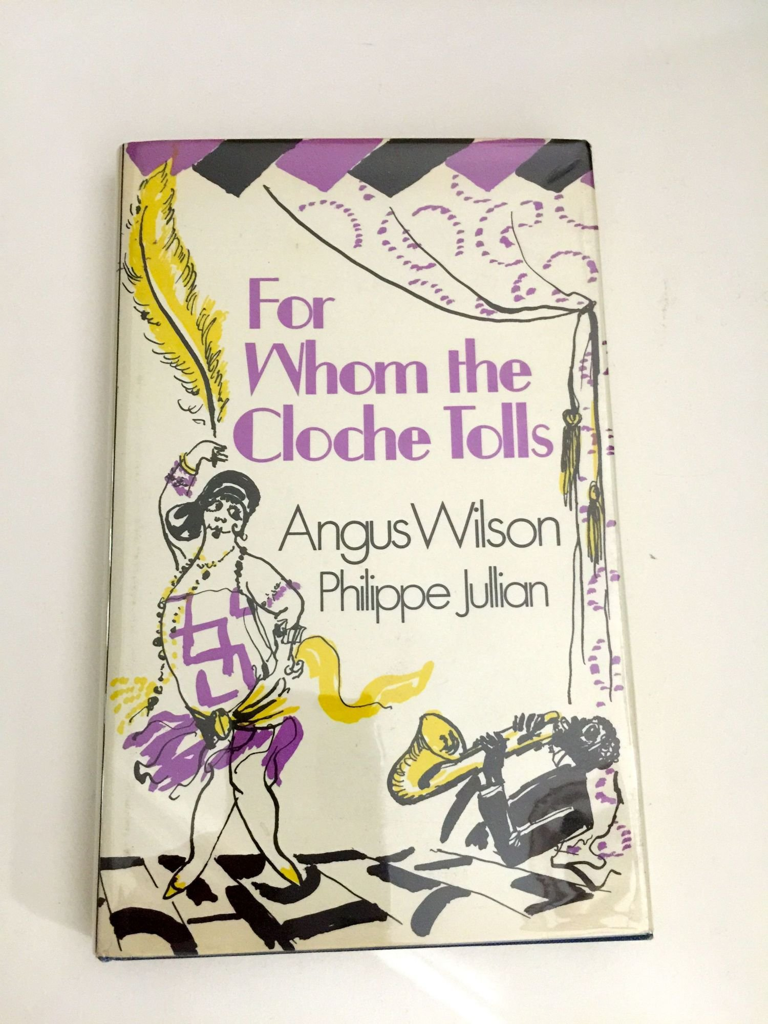 e5415b3c68707f For Whom the Cloche Tolls: A Scrap-Book of the Twenties: Angus ...