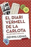 El diari vermell de la Carlota: Un llibre sobre la sexualitat (LB)