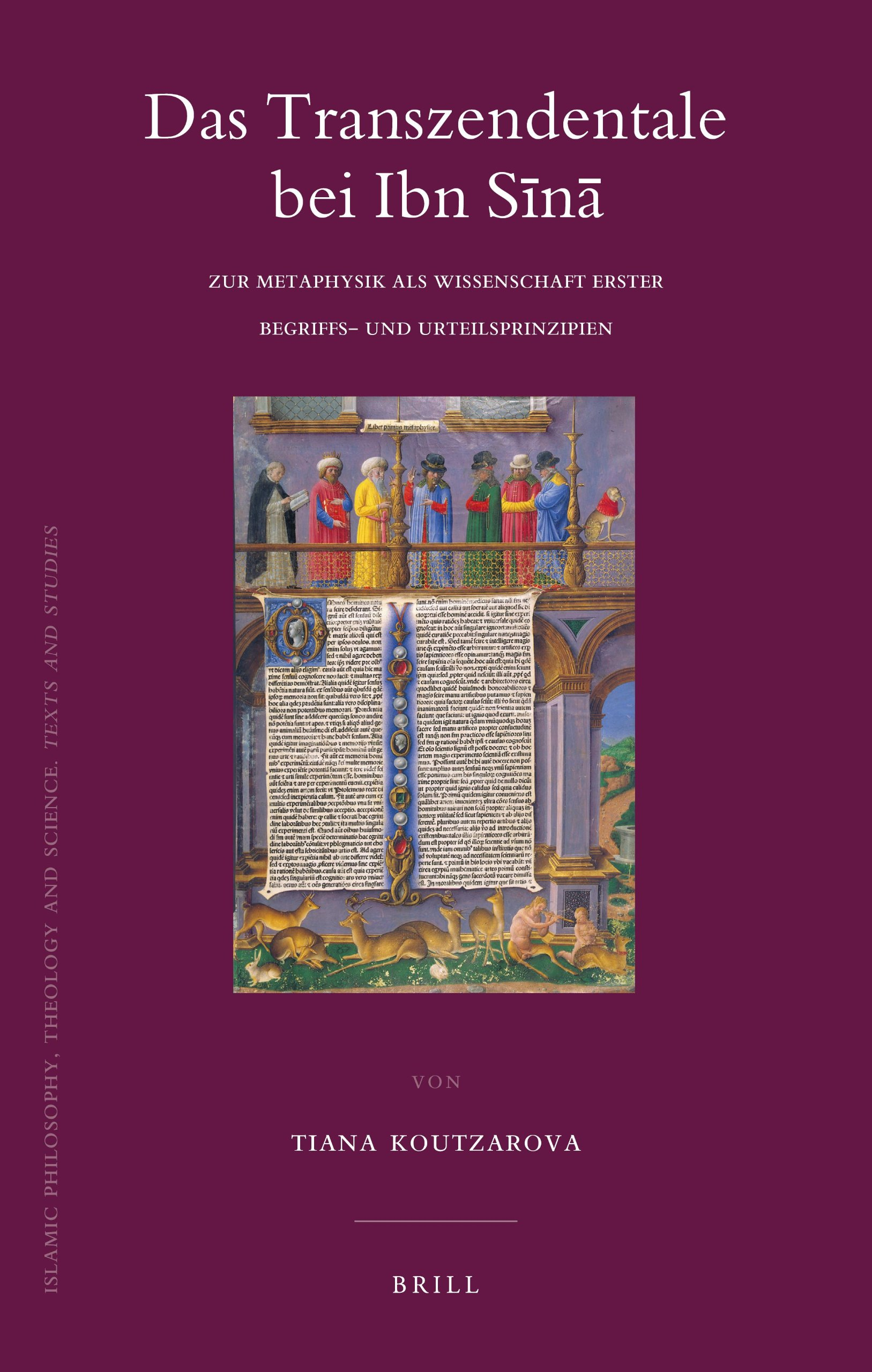 Das Transzendentale bei Ibn Sn (Islamic Philosophy, Theology and Science. Texts and Studies) (German Edition) by Brill