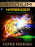 SODIUM Harbinger: (Book 1)