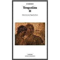 Tragedias II: 2 (Letras Universales)