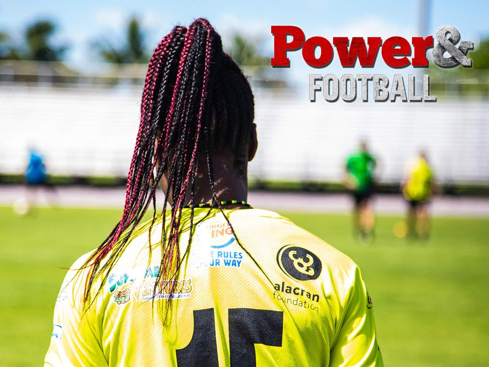 Power & Football