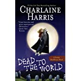 Dead to the World (Sookie Stackhouse/True Blood)