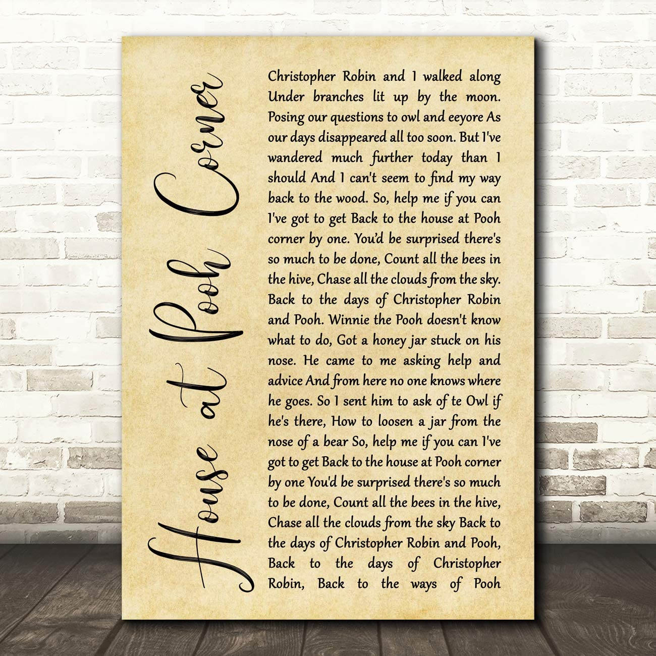 House at Pooh Corner Rustic Script Song Lyric Quote Wall Art Gift Print