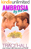 Ambrosia by the Sea — A Read by the Sea Second Chance Contemporary Romance Series