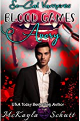 Blood Games- Avery (So-Cal Vampires Book 1) Kindle Edition