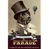 Parade : A Collection of Delightfully Odd Stories
