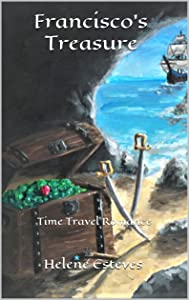 Francisco's Treasure: Time Travel Romance