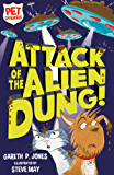 Attack of the Alien Dung! (Pet Defenders)