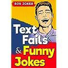 TEXT FAILS & FUNNY JOKES