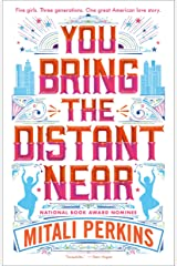 You Bring the Distant Near Kindle Edition