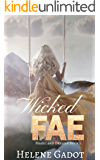 Wicked Fae: A Reverse Harem Fantasy (Magic and Dreams Book 1)