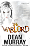 The Warlord: A Broken World Book 3
