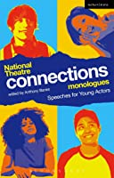 National Theatre Connections Monologues: Speeches