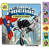 DC Super Friends: The Missing Batmobile: A Lift-the-Flap Book
