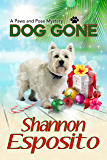 Dog Gone (A Paws and Pose Mystery Book 3)