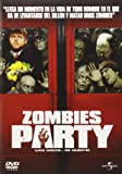Zombies party (Shaun of the dead) [DVD]