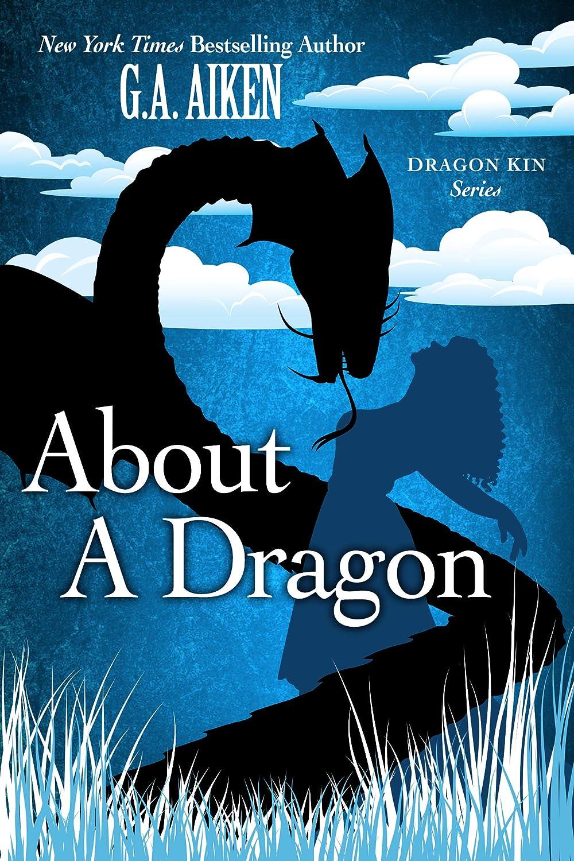 About A Dragon (English Edition) eBook: Aiken, G.A.: Amazon.es ...