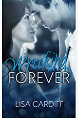 Wrecking Forever: Prequel #0.5 (Chasing Forever Series) Kindle Edition