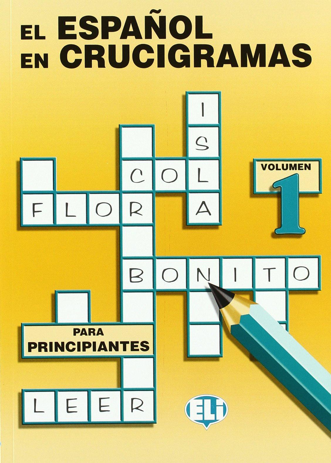 El Espanol En Crucigramas (Crossword Puzzle Book 1)