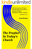 The Prophet In Today's Church (Life In Christ Book 14)