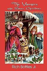 The Vampire Who Saves Christmas Kindle Edition