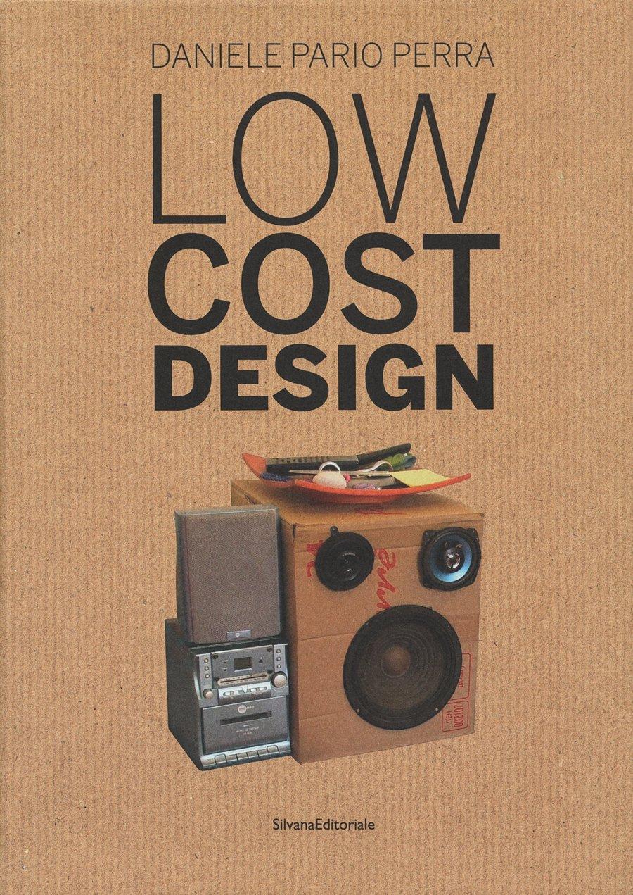 1: Low Cost Design: Emiliano Gandolfi, Pierluigi Sacco, Francesco ...