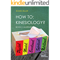 HOW TO: Kinesiology? Book 2 Allergies: Kinesiology Muscle Testing (English Edition)