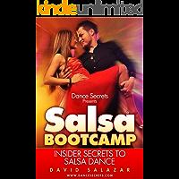 Dance Secrets Presents Salsa Bootcamp - Insider Secrets to Salsa Dance book cover