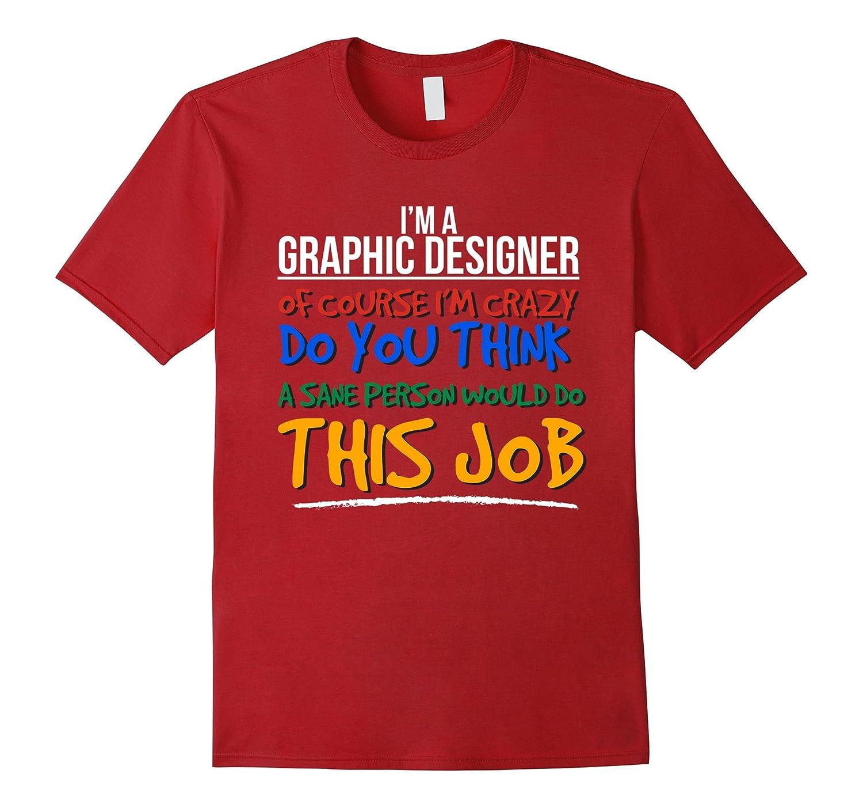 Best Graphic Designer Ever Funny T-shirt Graphic Design-PL