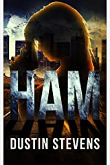 HAM: A HAM Novel Suspense Thriller Kindle Edition