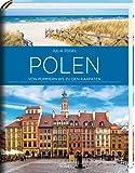 Polen: Von Pommern bis zu den Karpaten