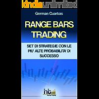 Range Bars Trading. Set Di Strategie Con Le Più Alte Probabilità Di Successo