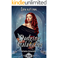 Dodging Calamities (Artemis University Book 7)