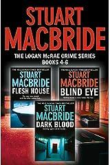 Logan McRae Crime Series Books 4-6: Flesh House, Blind Eye, Dark Blood (Logan McRae) (Logan McRae Collection Book 2) Kindle Edition