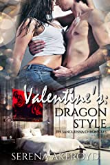 Valentine's: Dragon Style (The Sanguenna Chronicles Book 2) Kindle Edition