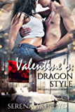 Valentine's: Dragon Style (The Sanguenna Chronicles Book 2)