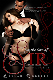 For The Love Of Sir (Doms of Decadence Book 3)