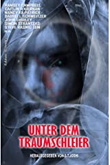Unter dem Traumschleier (German Edition) Kindle Edition