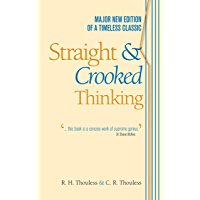 Straight and Crooked Thinking (Teach Yourself)