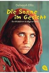 Die Sonne im Gesicht: Ein Mädchen in Afghanistan (German Edition) Kindle Edition